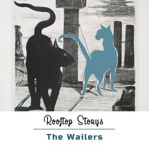 Альбом: The Wailers - Rooftop Storys