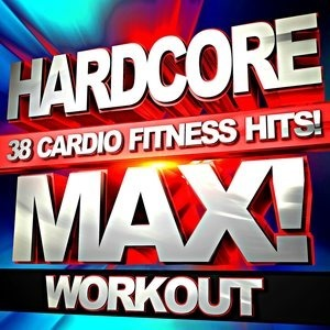Альбом: Workout Buddy - Hardcore Max! Workout 38 Cardio Fitness Hits!