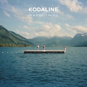Альбом: Kodaline - In A Perfect World