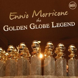 Альбом: Ennio Morricone - Ennio Morricone the Golden Globe Legend