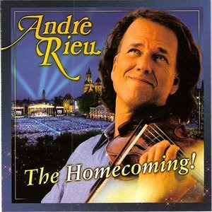 Альбом: Andre Rieu - The Homecoming!