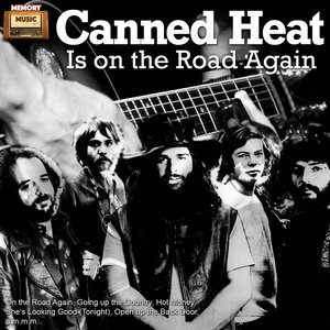 Альбом Canned Heat - Canned Heat Is on the Road Again