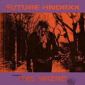Альбом Future - Future Hndrxx Presents: The WIZRD