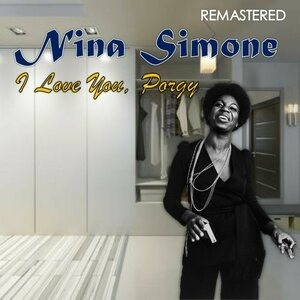 Альбом: Nina Simone - I Love You Porgy