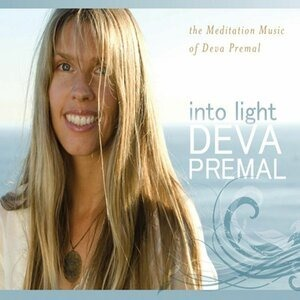 Альбом: Deva Premal - Into Light: The Meditation Music Of Deva Premal