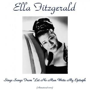 Альбом: Ella Fitzgerald - Ella Fitzgerald Sings Songs from Let No Man Write My Epitaph