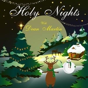Альбом: Dean Martin - Holy Nights With Dean Martin