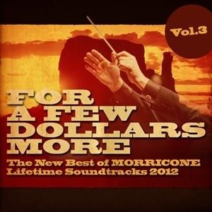 Альбом: Ennio Morricone - For a Few Dollars More, Vol. 3