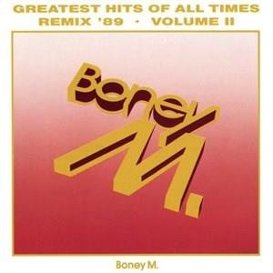 Альбом: Boney M. - Greatest Hits Of All Times Vol. II '89