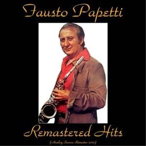 Альбом: Fausto Papetti - Remastered Hits