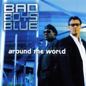 Альбом Bad Boys Blue - Around the World