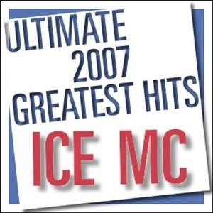 Альбом Ice MC - Ultimate 2007 Greatest Hits