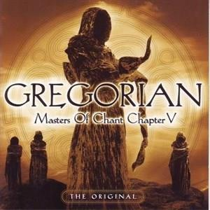 Альбом: Gregorian - Masters of Chant: Chapter V