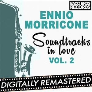 Альбом: Ennio Morricone - Soundtracks in Love - Vol. 2