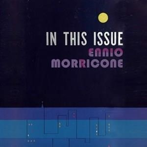 Альбом: Ennio Morricone - In This Issue