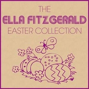 Альбом: Ella Fitzgerald - The Ella Fitzgerald Easter Collection