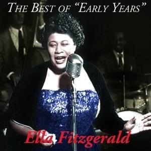 Альбом: Ella Fitzgerald - The Best Of Early Years