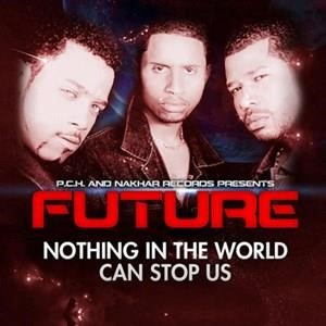 Альбом Future - Nothing in the World Can Stop Us