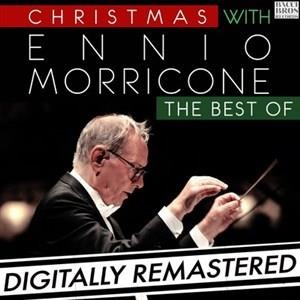 Альбом: Ennio Morricone - Christmas with Ennio Morricone: The Best Of