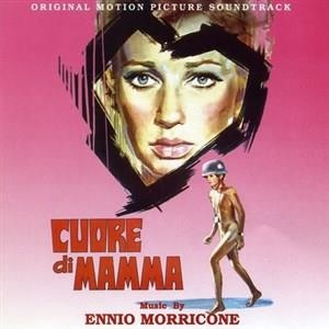 Альбом: Ennio Morricone - Cuore Di Mamma - Mother's Heart