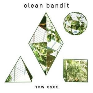 Альбом: Clean Bandit - New Eyes