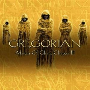 Альбом: Gregorian - Masters of Chant Chapter III