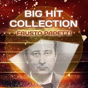 Альбом: Fausto Papetti - Big Hit Collection