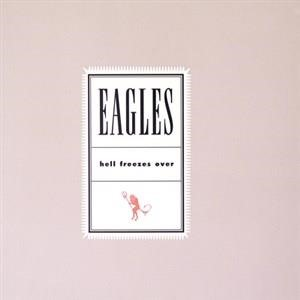 Альбом Eagles - Hell Freezes Over