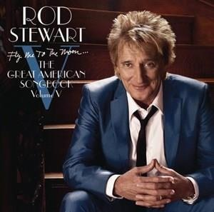 Альбом Rod Stewart - Fly Me To The Moon...The Great American Songbook Volume V
