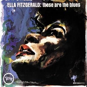 Альбом: Ella Fitzgerald - These Are The Blues