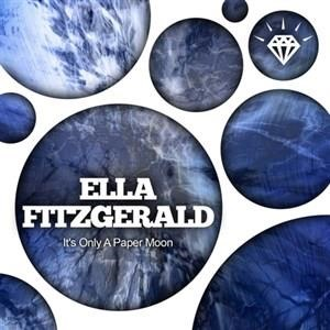 Альбом: Ella Fitzgerald - It's Only a Paper Moon