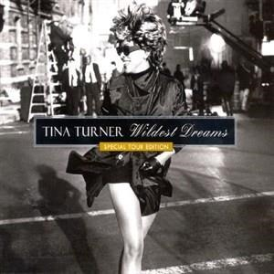 Альбом Tina Turner - Wildest Dreams