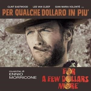 Альбом: Ennio Morricone - For a Few Dollars More