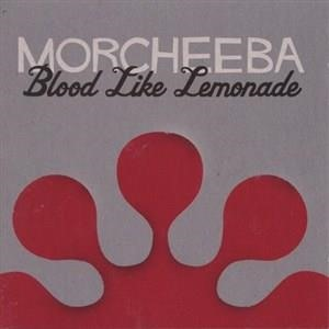 Альбом Morcheeba - Blood Like Lemonade