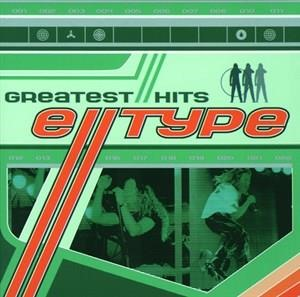 Альбом E-Type - Greatest Hits / Greatest Remixes