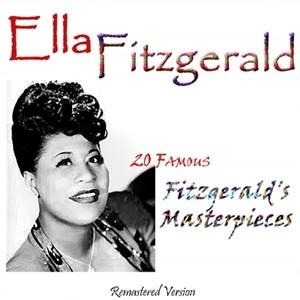 Альбом: Ella Fitzgerald - 20 Famous Fitzgerald's Masterpieces