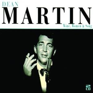 Альбом: Dean Martin - Wine, Women And Song