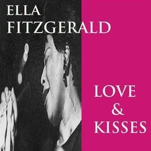 Альбом: Ella Fitzgerald - Love and Kisses