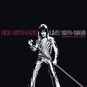 Альбом Rod Stewart - Live 1976-1998: Tonight's The Night