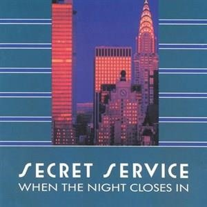 Альбом: Secret Service - When The Night Closes In