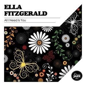 Альбом: Ella Fitzgerald - All I Need Is You