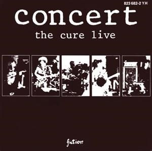Альбом: The Cure - Concert - The Cure Live