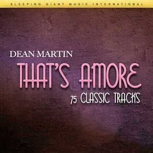 Альбом: Dean Martin - That's Amore - 75 Classic Tracks