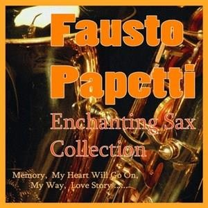 Альбом: Fausto Papetti - Enchanting Sax Collection