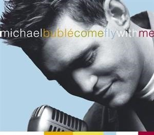 Альбом: Michael Bublé - Come Fly With Me