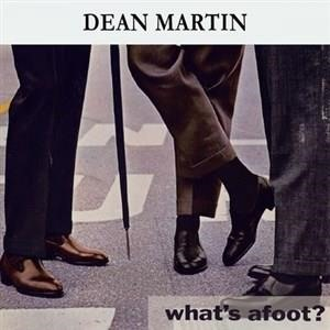 Альбом: Dean Martin - What's afoot ?