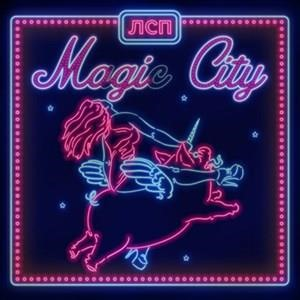 Альбом ЛСП - Magic City