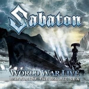 Альбом Sabaton - World War Live: Battle of the Baltic Sea