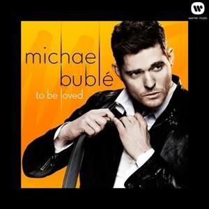 Альбом: Michael Bublé - To Be Loved