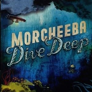 Альбом Morcheeba - Dive Deep